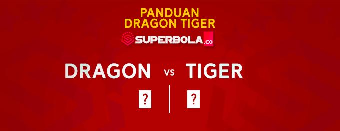 Panduan dragon tiger situs judi terpercaya SuperBola