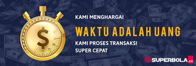 Transaksi deposit & withdraw Super Cepat